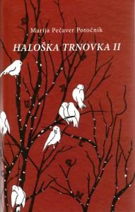 Haloška trnovka II